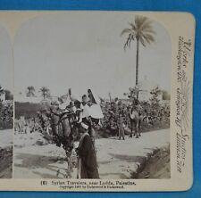 Stereoview Photo Palestine Syrian Travelers Near Lydda Underwood