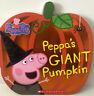 Peppa's Giant Pumpkin (Board Book)