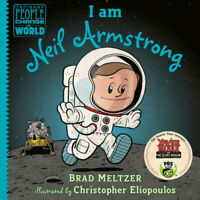 I am Neil Armstrong Biography Hardcover Kids Children Book by Brad Meltzer