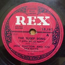 Jack Simpson And His Sextette - The Sleep Song / Don't Do It Darling  Rex 10,162