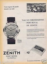 Publicité Advertising 096 1957 Zenith montre Chronomètre Port Royal
