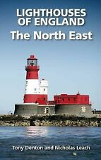 Lighthouses of England: The North East by Tony Denton, Nicholas Leach Paperback