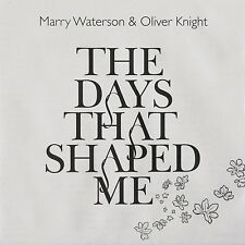THE DAYS THAT SHAPED ME - Marry Waterson & Oliver Knight 14 track Fold Out inlay