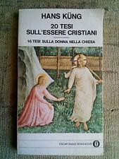 20 tesi sull'essere cristiani - Hans Kung - Oscar Saggi Mondadori