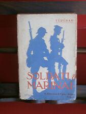 "Teresah: ""Soldati e marinai"" Bemporad, 1918 – I° ed. autografato"