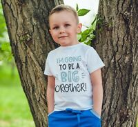 IM Going To Be A Big Brother Shirt Kids Children T Shirt Boys Announcement 527