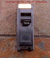 MURRAY MP150 CIRCUIT BREAKER 1 POLE 50 AMP 120/240 VAC MP-150
