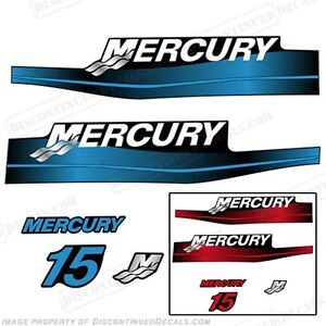 Mercury 15hp Outboard Decal Kit Blue or Red 15 1999-2006 All Models Available
