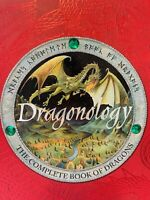 Dragonology The Complete Book of Dragons by Ernest Drake Hardback 2003 FREE POST