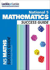 Leckie Leckie Nat 5 Mathematics Success Guide #1 For Revision Recommended Uk