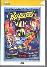 DVD  409     I RAGAZZI DELL'HULLY GULLY