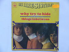 LES IRRESISTIBLES Why try to hide 4222