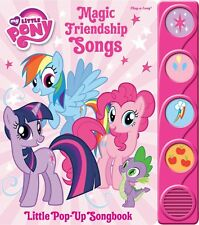 My Little Pony: Magic Friendship Songs: Little Pop-Up Songbook Board Book -Sound