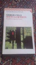 GIORGIO CELLI - SOTTO LA QUERCIA - FELTRINELLI - 1992