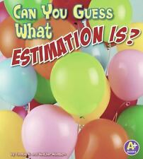 Can You Guess What Estimation Is? (A+ Books)-ExLibrary