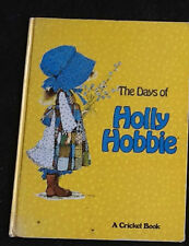 The Days of Holly Hobbie A Cricket Book 1977 Oversized Hardcover Free Shipping