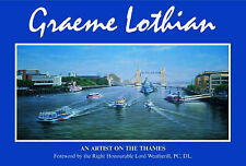 Very Good, An Artist on the Thames: Paintings of the River Thames by Graeme Loth