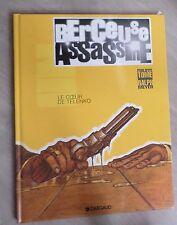 BERCEUSE ASSASSINE 1 Eo 1997 Le coeur de Telenko / Tome et Ralph Meyer