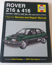 Haynes Service and Repair Manual: Rover 216 and 416. 1989 to 1992