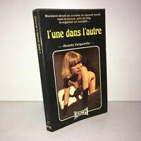 Ricardo Vanguardia L'UNE DANS L'AUTRE Eroscope 1976 Livre de poche - ZZ-4659