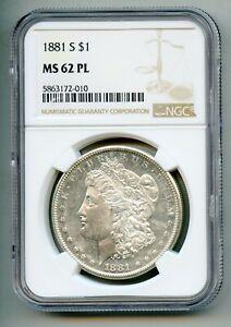1881 S Morgan Silver Dollar NGC MS 62 PL
