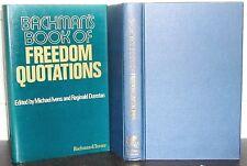 BACHMAN'S BOOK of FREEDOM QUOTATIONS Michael Ivens Reginald Dunstan LIBERTY 1st