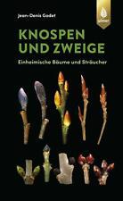 Knospen und Zweige von Jean-Denis Godet (2020, Gebundene Ausgabe)