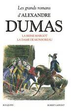 La Reine Margot, La Dame de Monsoreau; Les Quarant