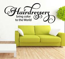Hairdressers Bring Color To The World Wall Art Decal Sticker Hair Salon Decor