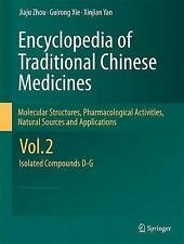 Encyclopedia of Traditional Chinese Medicines - Molecular Structures, Pharmacolo