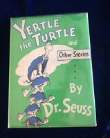 Dr Seuss YERTLE THE TURTLE AND OTHER STORIES  1st Edition 1st Printing 1958