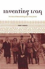 Inventing Iraq:  The Failure of Nation-Building and a History Denied
