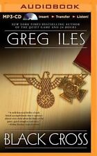 Black Cross by Greg Iles (2014, MP3 CD, Unabridged)