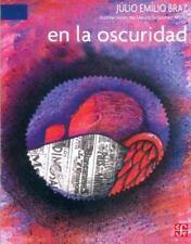 En la oscuridad (Libros Para Nios) (Spanish Edition), Braz Júlio Emílio, Good Bo