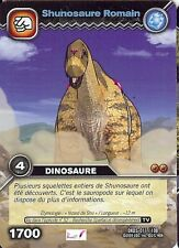 Carte Card Game DINOSAUR KING DKDS - 11 /100 SHUNOSAURE ROMAIN 1700 VF