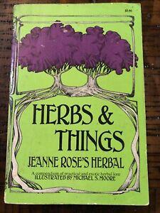 Herbs & Things : Jeanne Rose's Herbal : Illustrated