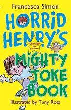 Horrid Henry's Mighty Joke Book, Francesca Simon, Very Good condition, Book