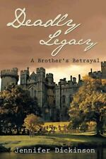 Deadly Legacy: A Brother's Betrayal-ExLibrary