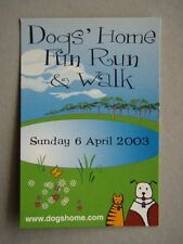 DOGS' HOME FUN RUN & WALK 2003 - THE LOST DOGS HOME AVANT CARD #7495 POSTCARD