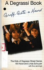 Griff Gets a Hand: And Other Stories - Degrassi Book - PB 1987 - Hood & Schuyler