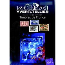 Catalogue de cotation timbres de France 2021 Yvert et Tellier.