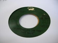 Rock Promo 45 THEE IMAGE It Happens all the Time on Man