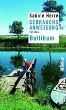 Gebrauchsanweisung für das Baltikum von Sabine Herre (2014, Taschenbuch)