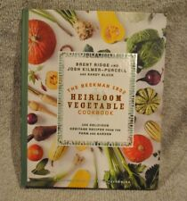 The Beekman 1802 Heirloom Vegetable Cookbook : 100 Delicious Heritage Recipes fr