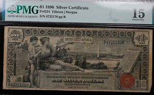 1896 $1 EDUCATIONAL SILVER CERTIFICATE PMG CHOICE FINE 15 ANECDOTAL ANNOTATIONS