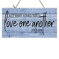 Blue As I Have Loved You Love One Another John 13:34 Printed Handmade Wood Sign