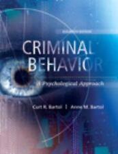 Criminal Behavior : A Psychological Approach by Anne M. Bartol and Curt R....