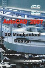 USED (VG) AutoCAD 2007: 2D Mechanical Design by FREDE UHRSKOV