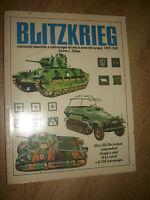 ZALOGA - BLITZKRIEG  1939- 1940 - ED:HOBBY&WORK - ANNO:1993 (BI)