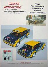 V045 FIAT 131 ABARTH RALLYE MONTE CARLO 1977 OLIO FIAT N°6 MAURO VERINI VIRATE